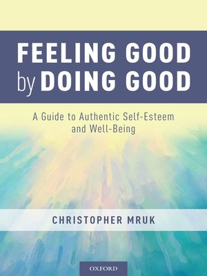 cover image of Feeling Good by Doing Good