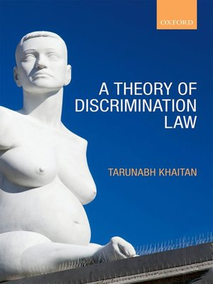 cover image of A Theory of Discrimination Law