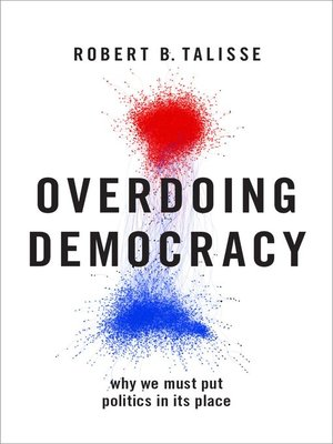 cover image of Overdoing Democracy