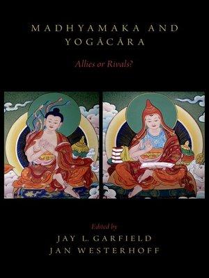 cover image of Madhyamaka and Yogacara