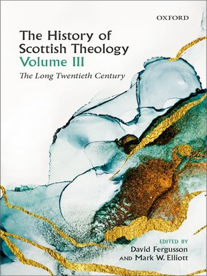 cover image of The History of Scottish Theology, Volume III