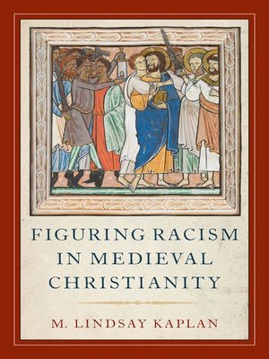 cover image of Figuring Racism in Medieval Christianity
