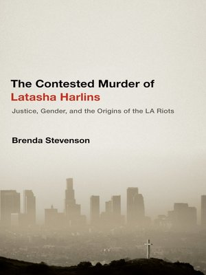 cover image of The Contested Murder of Latasha Harlins