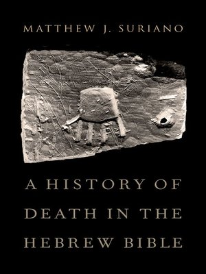 cover image of A History of Death in the Hebrew Bible