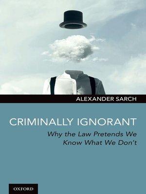 cover image of Criminally Ignorant