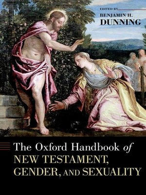 cover image of The Oxford Handbook of New Testament, Gender, and Sexuality