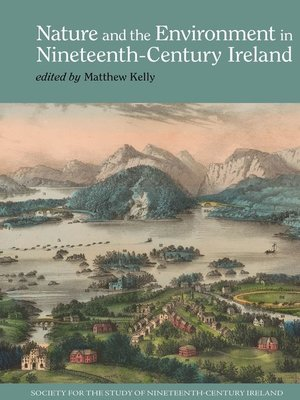 cover image of Nature and the Environment in Nineteenth-Century Ireland