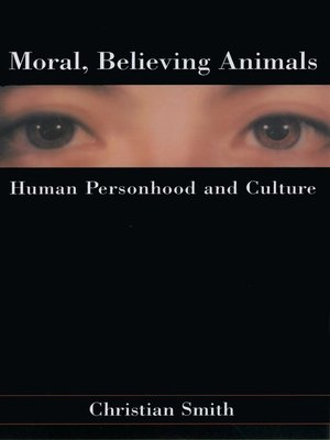 cover image of Moral, Believing Animals