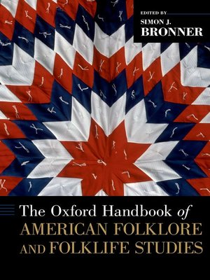 cover image of The Oxford Handbook of American Folklore and Folklife Studies