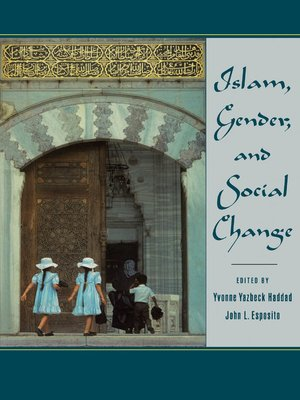 cover image of Islam, Gender, and Social Change