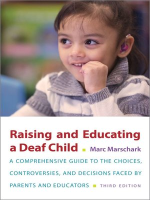 cover image of Raising and Educating a Deaf Child
