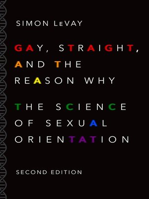 cover image of Gay, Straight, and the Reason Why