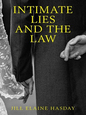 cover image of Intimate Lies and the Law