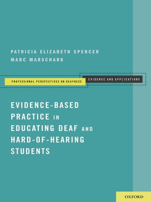 cover image of Evidence-Based Practice in Educating Deaf and Hard-of-Hearing Students