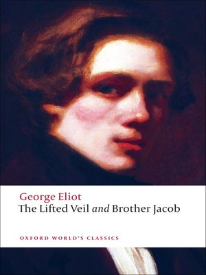 cover image of The Lifted Veil, and Brother Jacob