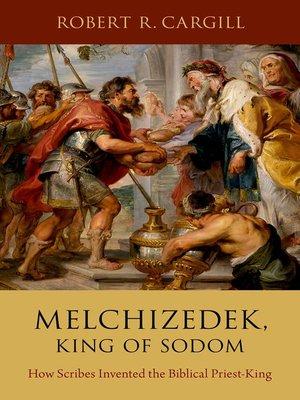 cover image of Melchizedek, King of Sodom