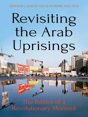 cover image of Revisiting the Arab Uprisings