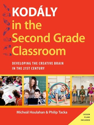 cover image of Kodály in the Second Grade Classroom