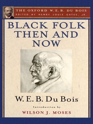 cover image of Black Folk Then and Now (The Oxford W.E.B. Du Bois)