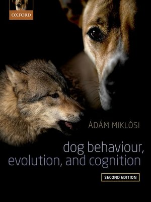 cover image of Dog Behaviour, Evolution, and Cognition