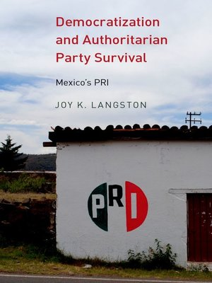 cover image of Democratization and Authoritarian Party Survival