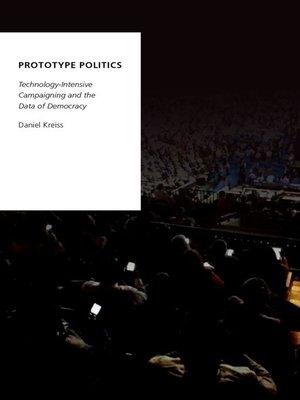 cover image of Prototype Politics