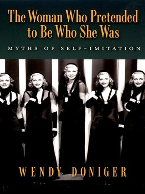cover image of The Woman Who Pretended to Be Who She Was