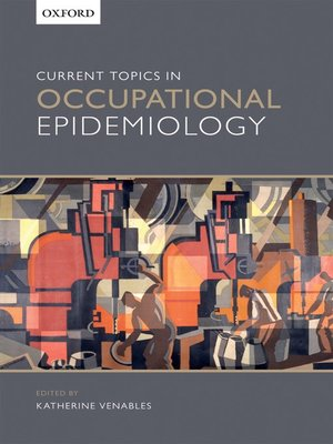 cover image of Current Topics in Occupational Epidemiology