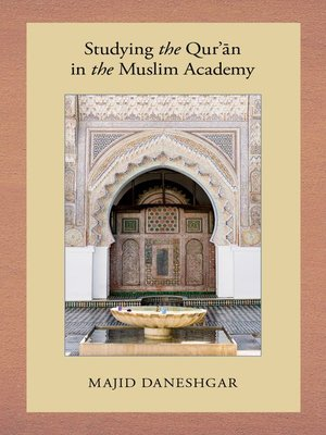 cover image of Studying the Qur'an in the Muslim Academy