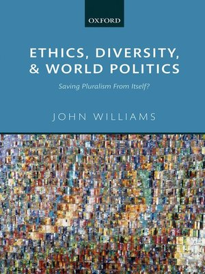 cover image of Ethics, Diversity, and World Politics