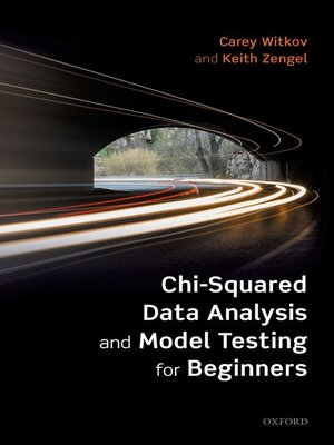 cover image of Chi-Squared Data Analysis and Model Testing for Beginners