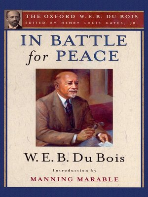 cover image of In Battle for Peace (The Oxford W. E. B. Du Bois)