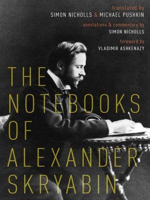 cover image of The Notebooks of Alexander Skryabin