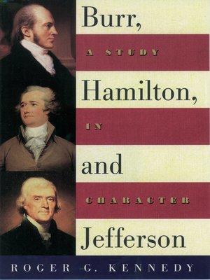 cover image of Burr, Hamilton, and Jefferson