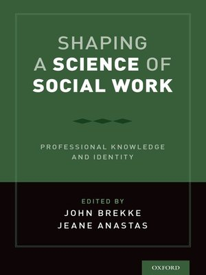 cover image of Shaping a Science of Social Work