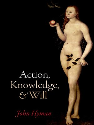 cover image of Action, Knowledge, and Will
