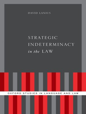 cover image of Strategic Indeterminacy in the Law