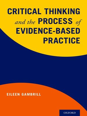 cover image of Critical Thinking and the Process of Evidence-Based Practice