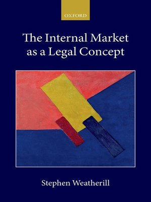 cover image of The Internal Market as a Legal Concept