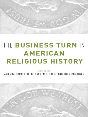 cover image of The Business Turn in American Religious History