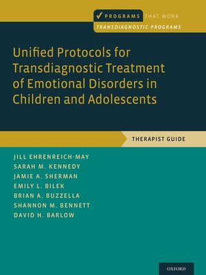 cover image of Unified Protocols for Transdiagnostic Treatment of Emotional Disorders in Children and Adolescents
