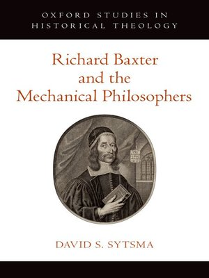 cover image of Richard Baxter and the Mechanical Philosophers