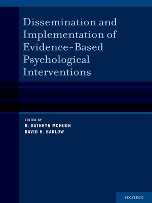 cover image of Dissemination and Implementation of Evidence-Based Psychological Interventions
