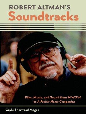 cover image of Robert Altman's Soundtracks