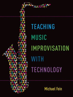 cover image of Teaching Music Improvisation with Technology