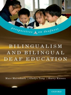 cover image of Bilingualism and Bilingual Deaf Education