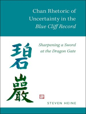cover image of Chan Rhetoric of Uncertainty in the Blue Cliff Record