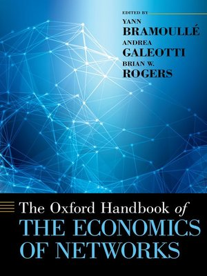cover image of The Oxford Handbook of the Economics of Networks
