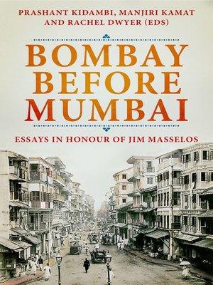 cover image of Bombay Before Mumbai