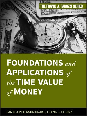 cover image of Foundations and Applications of the Time Value of Money